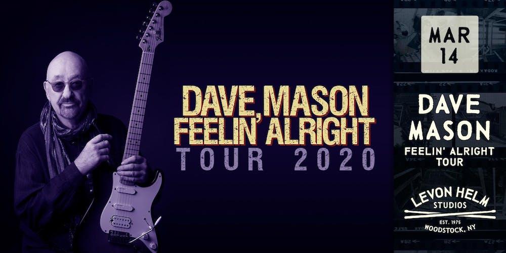 Jackson Browne Tour 2020.Dave Mason Feelin Alright Tour 2020 Tickets Sat Mar 14