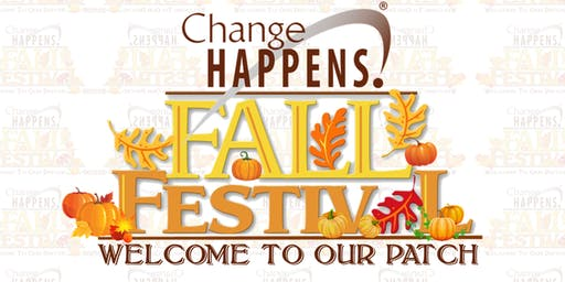 Change Happens 2nd Annual Fall Festival: Welcome to Our Patch!