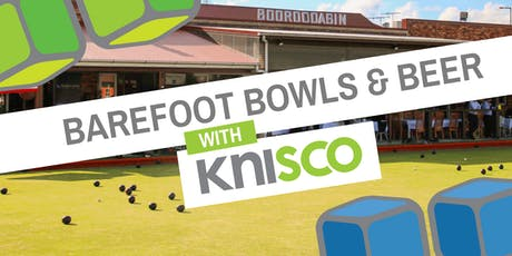 Barefoot Bowls & Beer with Knisco tickets