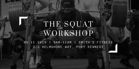 The Squat Workshop tickets