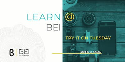 Try It on Tuesday - An Interactive Social Happy Hour hosted by b8ta.