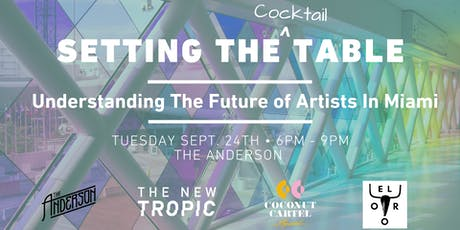 Setting The Table:  Understanding The Future of Artists in Miami tickets