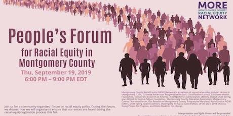 People's Forum for Racial Equity in MoCo /Foro Comunitario sobre la Equidad Racial en el Condado de Montgomery tickets