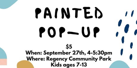 Painted Pop-Up tickets