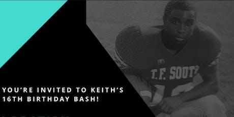 Keith's 16th Birthday Bash  tickets