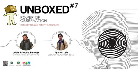 UNBOXED#7: THE POWER OF OBSERVATION tickets