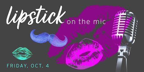 Lipstick on the Mic: Drag Performers Speak tickets