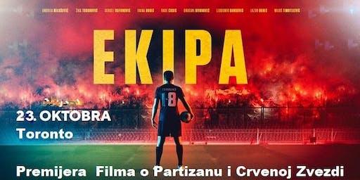 "FILM ""EKIPA"" - Premijera Toronto"