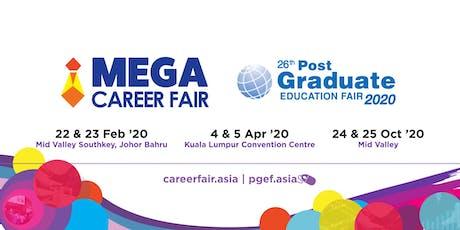Mega Career Fair & Post Graduate Education Fair 2020 - Mid Valley Southkey tickets
