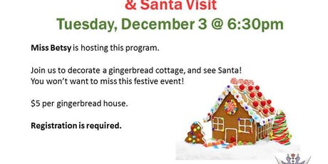Gingerbread Houses & Santa tickets
