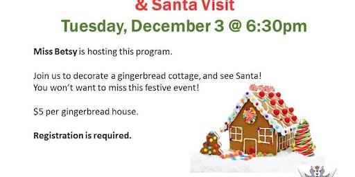 Gingerbread Houses & Santa