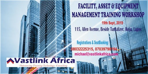 ASSETS, FACILITY AND EQUIPMENT MANAGEMENT TRAINING
