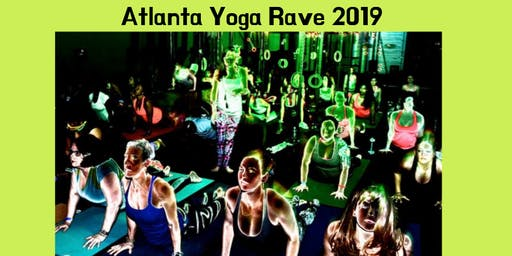 Atlanta Yoga Rave 2019
