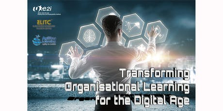 Transforming Organisational Learning for the Digital Age tickets