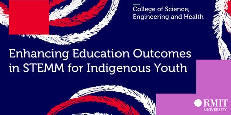 Enhancing education outcomes in STEMM for Indigenous youth tickets