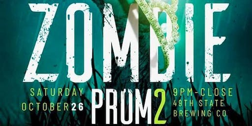 """Zombie Prom 2 """"A Night to Dismember"""""""