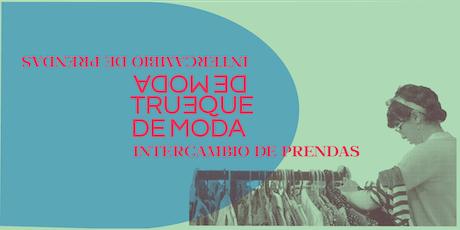 Intercambio de Prendas tradicional / Trueque de Moda tickets