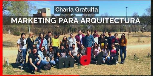 Charla Gratuita de MARKETING PARA ARQUITECTURA | MdF 2019