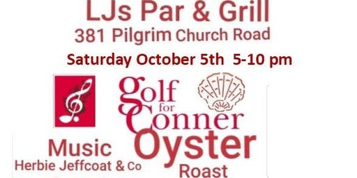 Golf for Conner Oyster Roast & Music Family Fun Day