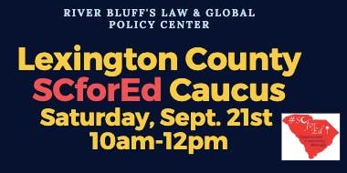 Lexington County SCforEd Caucus