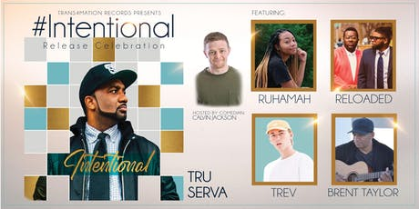 TRU-SERVA #Intentional Release Celebration tickets