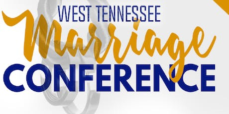 West Tennessee Marriage Conference 2019 tickets
