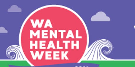 Mental Health Week - BYO Lunch and Learn Information Sessions @ Westralia Square tickets