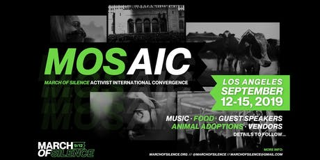 ** M O S A I C ** MARCH-OF-SILENCE-ACTIVIST-INTERNATIONAL-CONVERGENCE tickets