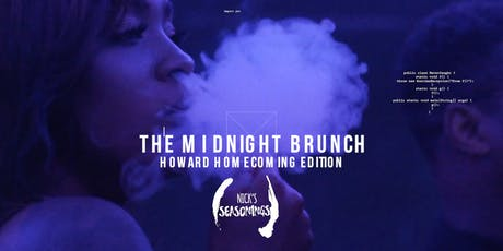 The Midnight Brunch - Howard Homecoming (Food Inclusive Party) tickets