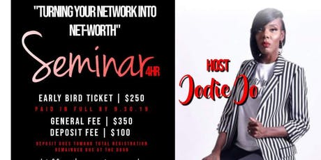 Turning Your NETWORK into NET-WORTH tickets