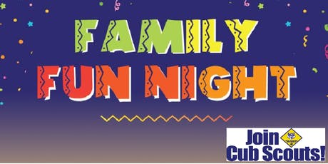 Cub Scout Sign Ups & Family Fun Night tickets
