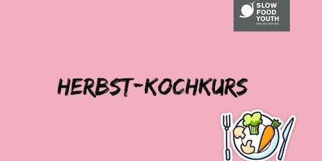 Herbst-Kochkurs: Radikal saisonal Tickets