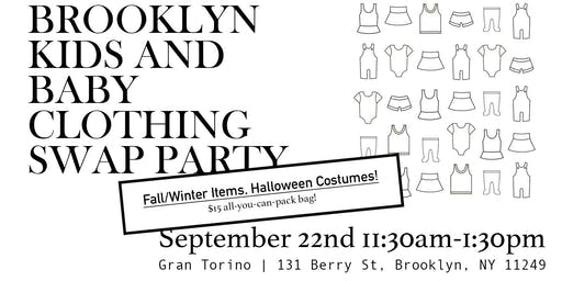 Brooklyn Kids and Baby Clothing SWAP Party FW 2019!