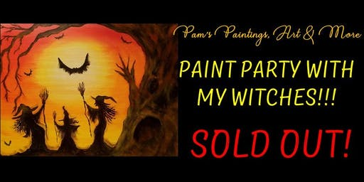 Paint Party with my Witches!