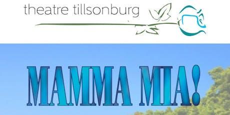 Mamma Mia! auditions - Theatre Tillsonburg tickets
