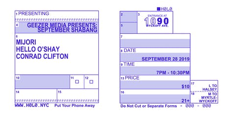 SEPTEMBER SHABANG; MIJORI, HELLO O'SHAY, CONRAD CLIFTON tickets