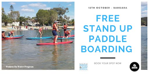 12 th October -  WOMEN ON WATER, BARGARA. FREE STAND UP PADDLE BOARD