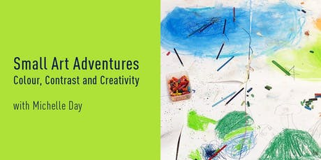 Small Art Adventures | Colour, Contrast and Creativity tickets