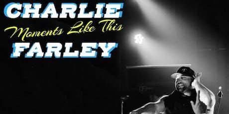 Charley Farley tickets