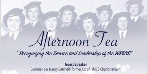 """Afternoon Tea """"Recognizing the Service & Leadership of the WRENS"""""""
