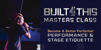 Masters Class : Become A Better Performer