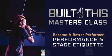 Masters Class : Become A Better Performer tickets