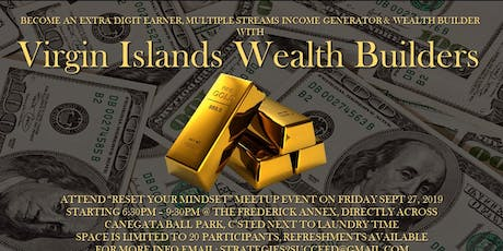 "Virgin Islands Wealth Builders ""Reset Your Mindset "" tickets"
