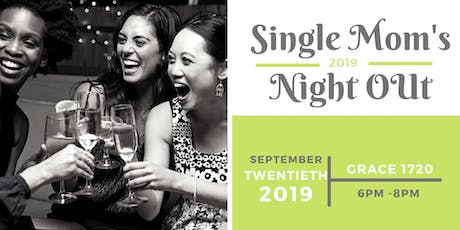 Single Mom's Night Out tickets