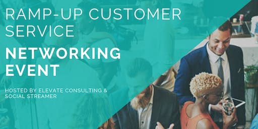 Ramp Up Customer Service Networking Event