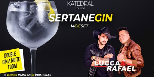 SertaneGin • Lucca e Rafael