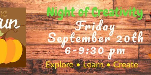Fall into FUN Night of Creativity