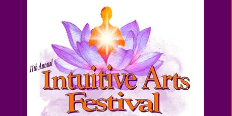 11th Annual Intuitive Arts Festival tickets
