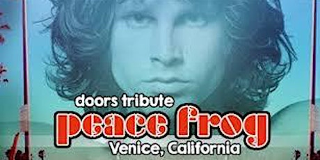 Sage Restaurant & Lounge Whittier: The Doors Tribute - Peace Frog - Venice tickets