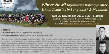 Where now? Myanmar's Rohingya after Ethnic Cleansing in Bangladesh & Myanmar tickets